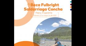 Abierta la convocatoria para la Beca 2021 de Fulbright y de La Fundación Saldarriaga Concha