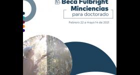 Abierta la convocatoria para Beca Fulbright Minciencias para Doctorados