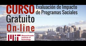 Evaluación de Impacto de Programas Sociales con el MIT