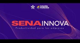 Oportunidad para gremios y empresarios: SENA Innova– Productividad para las empresas