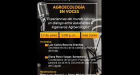 """Webcast Agroecología en voces: """"Experiencias del mundo laboral, un diálogo entre estudiantes e Ingenieros Agroecólogos"""""""