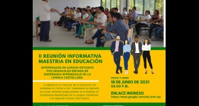 II Reunión Informativa Maestría en Educación