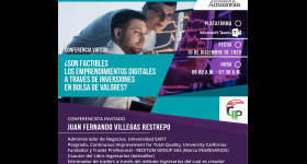 Conferencia virtual: ¿SON FACTIBLES LOS EMPRENDIMIENTOS DIGITALES A TRAVÉS DE INVERSIONES EN BOLSAS DE VALORES?