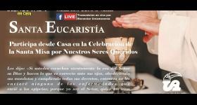 Santa Eucaristía, transmisión en vivo 18 de Mayo