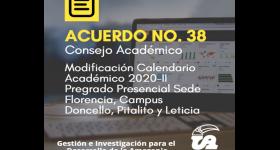 Acuerdo No. 38 de 2020 modificación parcial del Calendario Académico 2020-II
