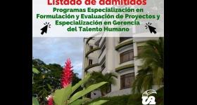 Listado de Admitidos Programas Especialización en Formulación y Evaluación de Proyectos y Especialización en Gerencia  del Talento Humano 2021-I