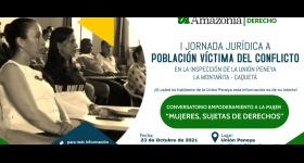 """Jornada jurídica y conversatorio empoderamiento a la mujer """"mujeres, sujetas de derechos"""""""