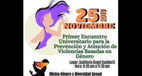 Primer Encuentro Universitario para la Prevención y Atención de Violencias Basadas en Género