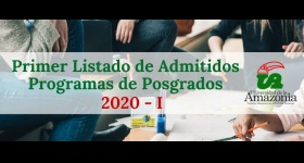 Primer Listado de Admitidos - Programas de Posgrados 2020-I