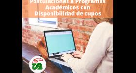 PROGRAMAS ACADÉMICOS CON CUPOS DISPONIBLES PARA POSTULACIONES