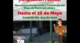 Acuerdo No. 13 de 2020 - Ampliación Fechas Mecanismo Excepcional y Transitorio para pago de matrícula 2020-I