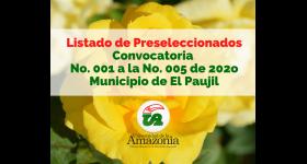 Listado Preseleccionados - Convocatoria No. 001 a la No. 005 Municipio de El Paujil