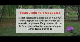 Resolución No. 0726 - Adopción de otras disposiciones en materia de prevención y contención de la Emergencia Sanitaria generada por la pandemia COVID-19