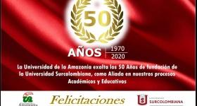 Uniamazonia felicita a la Universidad Surcolombiana, en su aniversario #50