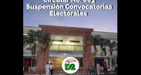 Circular No. 003 - Suspensión de Convocatorias Electorales 2020