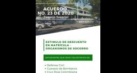 Acuerdo 023 de 2020 - Estimulo de Descuento de Matrícula Financiera - Organismos de socorro