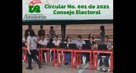 Circular No. 001 de 2021 - Consejo Electoral