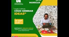 """Emprendimiento en la Manigua - Charla virtual: """"Cómo generar ideas"""""""