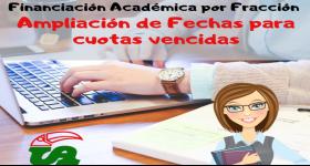 Financiación Académica por Fracción, Ampliación de Fechas para cuotas vencidas.