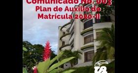 Comunicado No. 003 - Plan de Auxilio de Matrícula de los estudiantes de pregrado presencial y distancia para el período 2020-II.