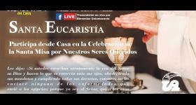 Santa Eucaristía, transmisión en vivo